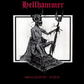 HELLHAMMER: Apocalyptic Raids (Re-Release)