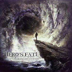 HERO'S FATE: Human Tides: Black Light Inception [Eigenproduktion]