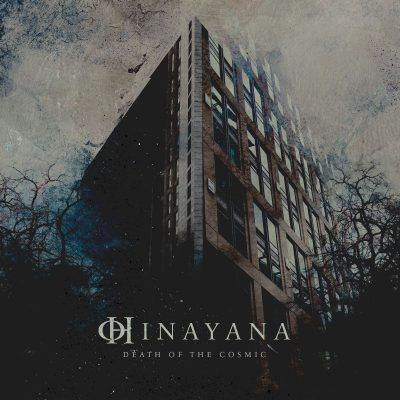 "HINAYANA: zweiter Song der EP ""Death Of The Cosmic"""