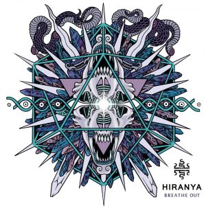 HIRANYA: Breathe Out