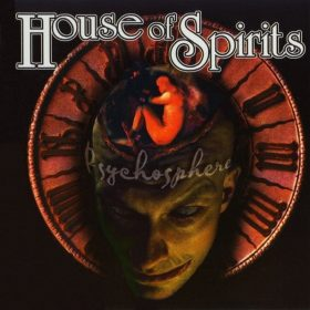 HOUSE OF SPIRITS: Psychosphere