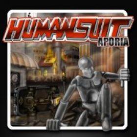HUMAN SUIT: Aporia [Eigenproduktion]