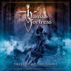 """HUMAN FORTRESS: Video-Clip zu """"Thieves Of The Night"""""""