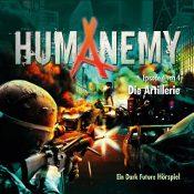 HUMANEMY: Folge 4 – Die Artillerie [Hörspiel]
