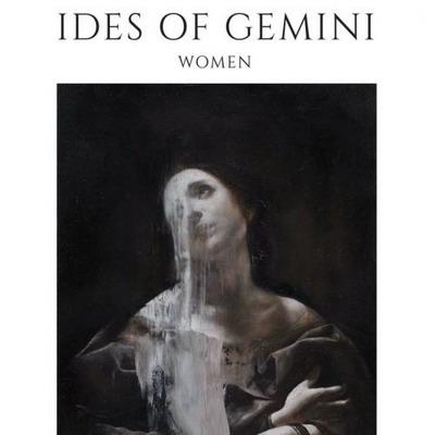 IDES OF GEMINI: Women