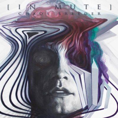 """[IN MUTE]: Video-Clip vom Titeltrack des neuen Albums """"Chaos Breeder"""""""