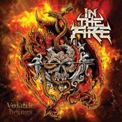 "IN THE FIRE: Labeldeal für ""Volatile Beings"" Album"