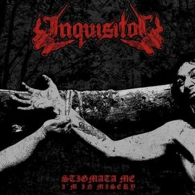 INQUISITOR: Stigmata Me, I´m In Misery