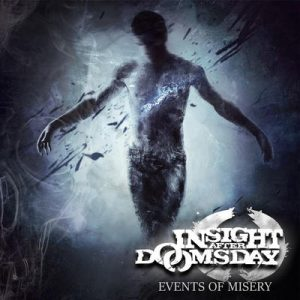 """INSIGHT AFTER DOOMSDAY: Lyric-Video vom """"Events of Misery"""" Album"""