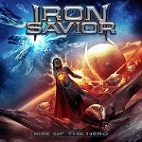 IRON SAVIOR: ´Rise Of The Hero´ – neues Album am 28. Februar 2014
