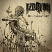 "IZEGRIM: Lyric-Video zu ""Beheaded by Trust"""