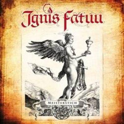 """IGNIS FATUU: kündigen viertes Album """"Meisterstich"""" ab"""