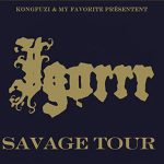 "IGORRR: ""Savage"" Tour"