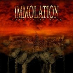 IMMOLATION: Harnessing Ruin