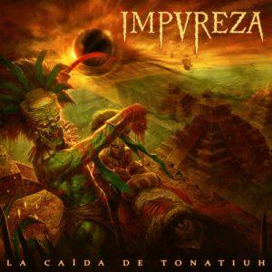 "IMPUREZA: Tracks vom ""La caída de Tonatiuh""-Album"