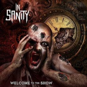 "IN SANITY: Video-Clip vom neuen Album ""Welcome To The Show"""