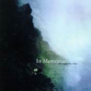 IN MEMORIAM: Through the Tides [Eigenproduktion]
