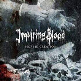 """INQUIRING BLOOD: kündigen zweites Album """"Morbid Creation"""" an"""