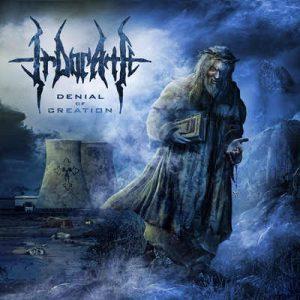 """IRDORATH: unterschreiben bei Wormholedeath für """"Denial of Creation""""-Album"""