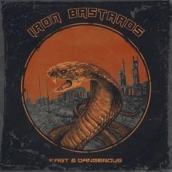"""IRON BASTARDS: streamen """"Fast & Dangerous""""-Album"""
