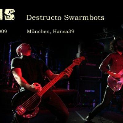 ISIS und DESTRUCTO SWARMBOTS im Feierwerk, München am 11. Juli 2009