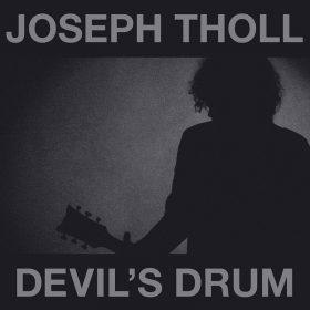 JOSEPH THOLL: Devil`s Drum
