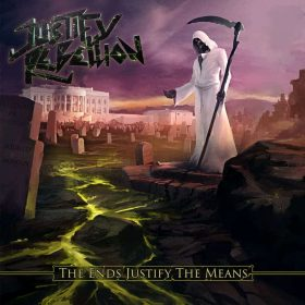 "JUSTIFY REBELLION: Video vom neuen Heavy / Thrash Metal Album ""The Ends Justify the Means"""