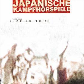 JAPANISCHE KAMPFHÖRSPIELE: Live in Trier [EP]