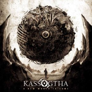 "KASSOGTHA: Neuer Name und Video-Clip von ""A New World to Come"""