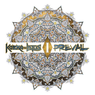 KOBRA AND THE LOTUS: Prevail I