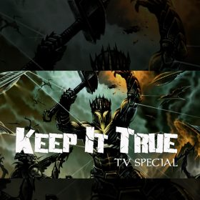 KEEP IT TRUE: TV-Special