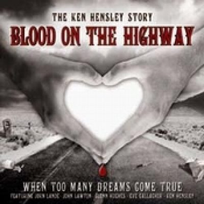 KEN HENSLEY: Blood on the highway (When too many dreams come true)