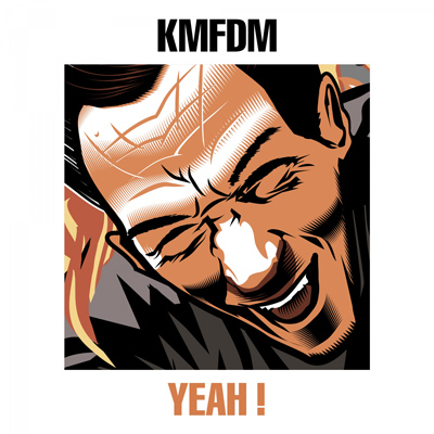 "KMFDM: neue EP ""Yeah!"", Album im Sommer"
