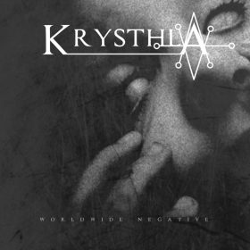 "KRYSTHLA: kündigen neues Album ""Worldwide Negative"" an"