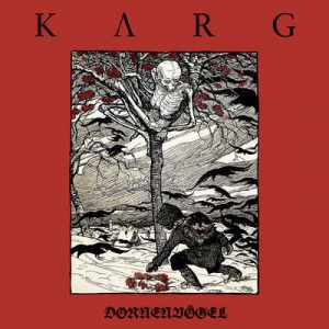 "KARG: Neues Album ""Dornenvögel"""