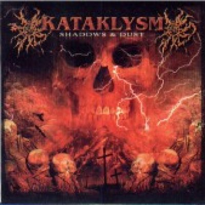 KATAKLYSM: Shadows & Dust
