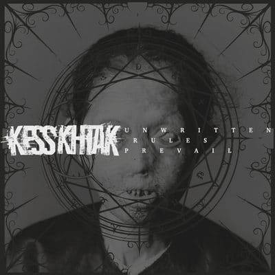 KESS´KHTAK: Unwritten Rules Prevail [EP]