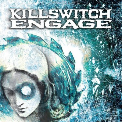 KILLSWITCH ENGAGE: Killswitch Engage (Re-Release)