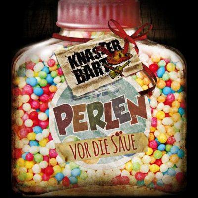 """KNASTERBART: neues Video """"Laich Mich Ein"""" vom Album """"Perlen vor die Säue"""""""