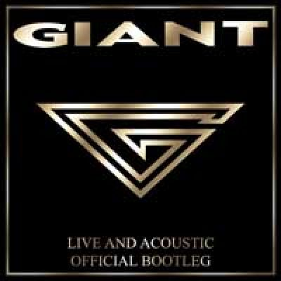 GIANT: Live and Acoustic Official Bootleg