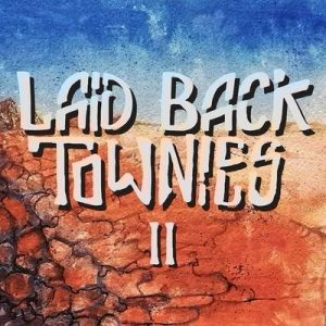 "LAID BACK TOWNIES: Video-Clip vom ""II"" Album"
