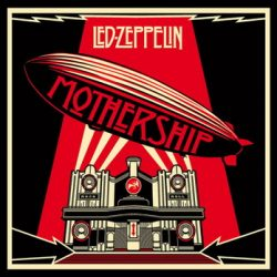 "LED ZEPPELIN: schieben ""Mothership"" nach"