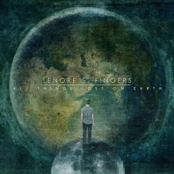 """LENORE S. FINGERS: Track zum """"All Things Lost on Earth"""" Album"""