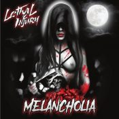 "LETHAL INJURY: Labeldeal für ""Melancholia"" Album"