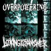 """LOOKING FOR AN ANSWER / OVERPOWERING: Split [7""""-Vinyl]"""