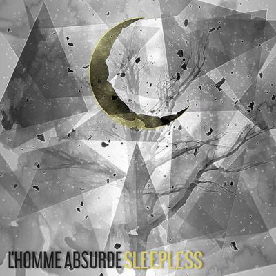 "L´HOMME ABSURDE: Lyric-Video vom ""Sleepless"" Album"