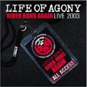 LIFE OF AGONY: River Runs Again: Live 2003