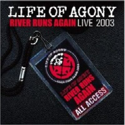 LIFE OF AGONY: River Runs Again: Live 2003