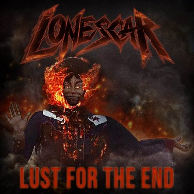"LONESCAR: neues Thrash / Groove Metal Album ""Lust for the End"" aus Texas"