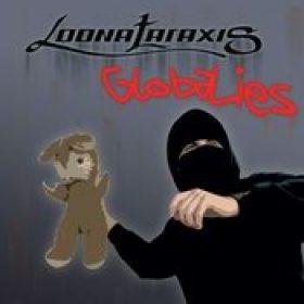 LOONATARAXIS: GlobaLies [EP] [Eigenproduktion]